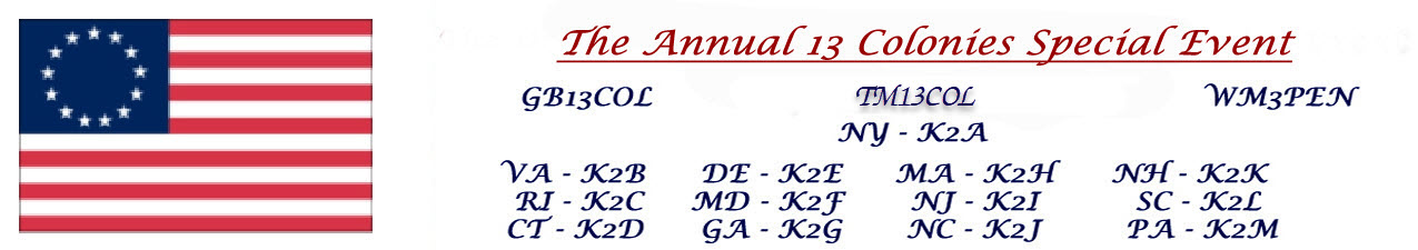 Photo of 13 Colonies list of station call signs and the 13 Colonies flag with 13 stars.