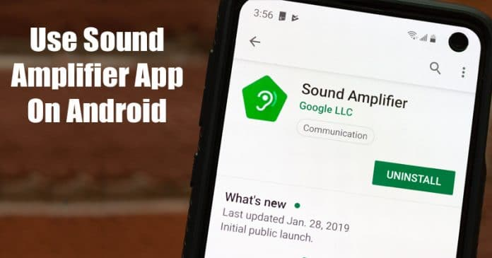 photo of Android Phone with the Sound Amplifier app on the play store screen
