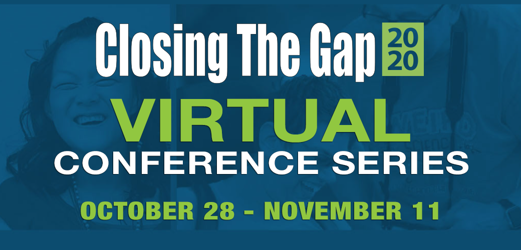 Photo of the logo for the 2020 Closing the Gap virtual conference.